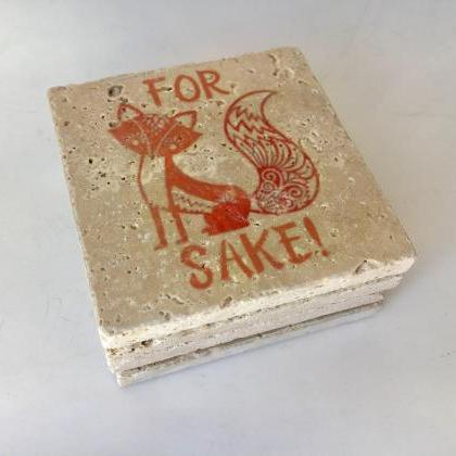 For Fox Sake Natural Stone Coasters..