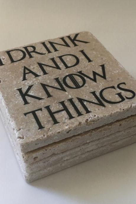 I Drink And I Know Things, Game Of Thrones, Natural Stone Coasters, Set of 4, Full Cork Bottom, Rustic Decor, Gift