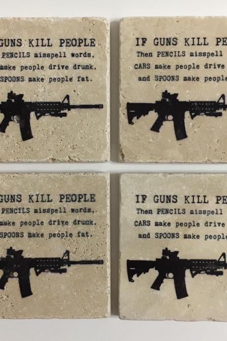 If Guns Kill People... Natural Stone Coasters set of 4, featuring an AR15