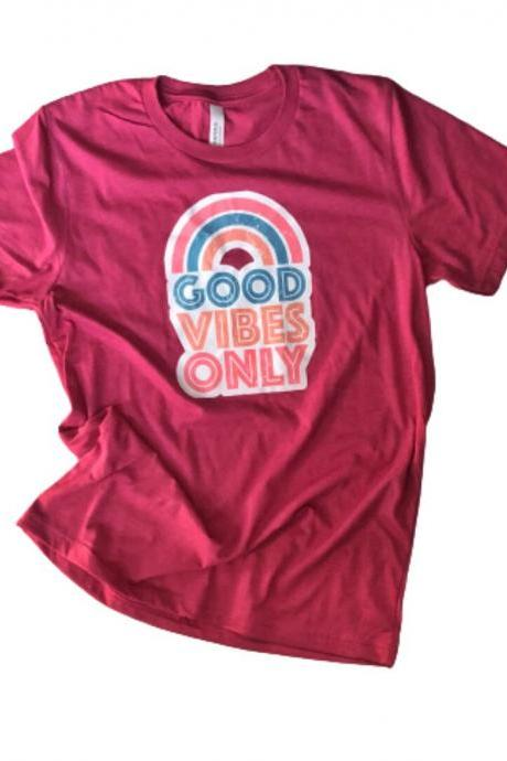 Good Vibes Only Tee Shirt, Raspberry Color, Ladies Shirt