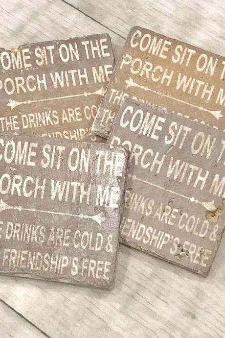 Come Sit On The Porch With Me, The Drinks Are Cold & The Friendship's Free, Gray Natural Stone Coaster Set of 4 with Full Cork Bottom