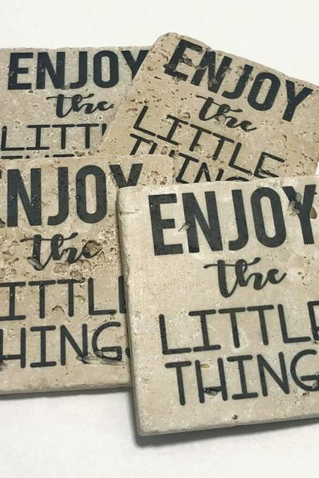 Enjoy The Little Things, Natural Stone Coasters, Set of 4