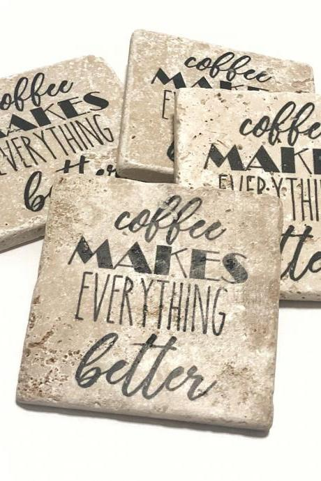 Coffee Makes Everything Better, Natural Stone Coasters, Set of 4, Full Cork Bottom, Coffee Coasters, Rustic Decor, Travertine