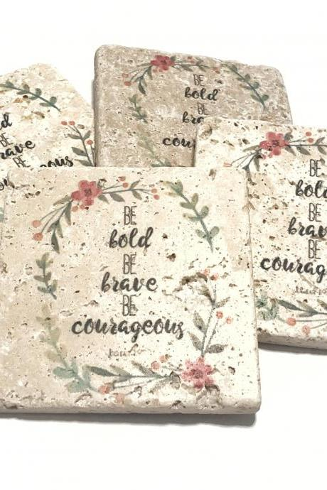 Be Bold Be Brave Be Courageous Natural Stone Coasters, Set of 4, Joshua 1:9 Religious Coasters