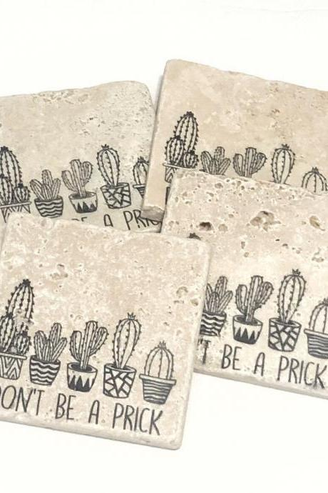 Don't Be A Prick, Natural Stone Coasters, Set of 4, Cactus Decor, Cacti Coasters