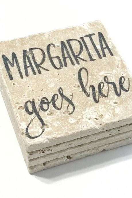 Margarita Goes Here, Funny Natural Stone Coasters, Set of 4